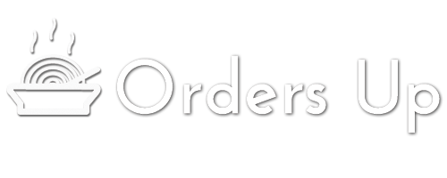 Orders Up